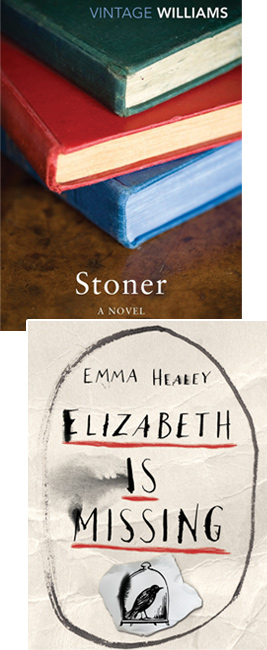 Stoner by John Williams and Elizabeth is Missing by Emma Healey