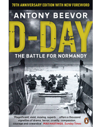 D-Day: The Battle for Normandy by Anthony Beever | £8.99