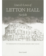 Lives and Loves of Letton Hall, Norfolk