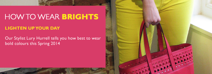 HOW TO WEAR BRIGHTS