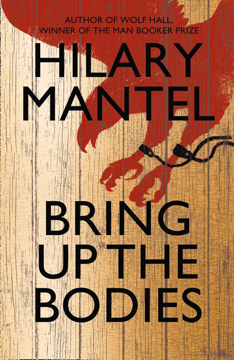 Bring Up The Bodies by Hilary Mantel available now at Jarrold Norwich