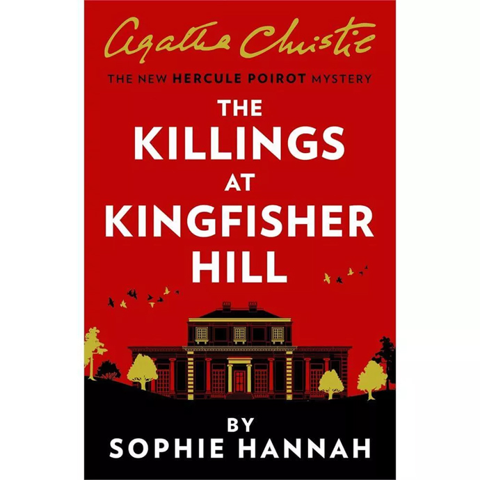 The Killings at Kingfisher Hill Sophie Hannah