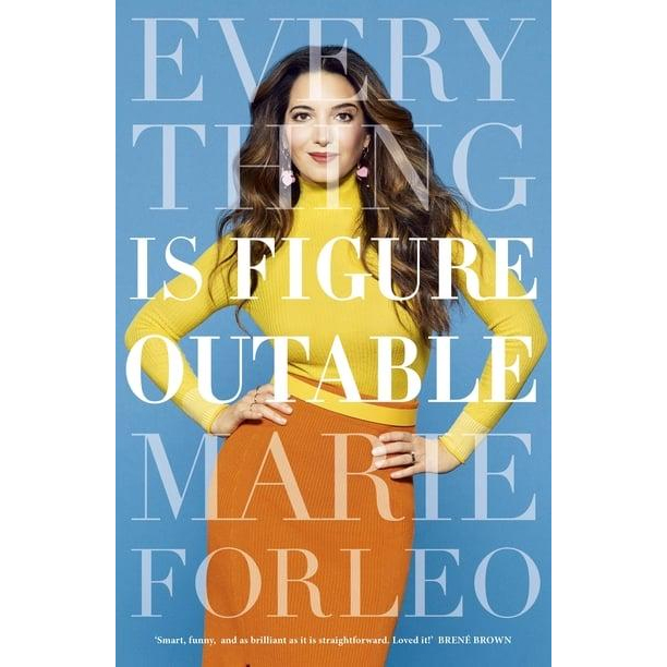 Everything is Figureoutable Marie Forleo