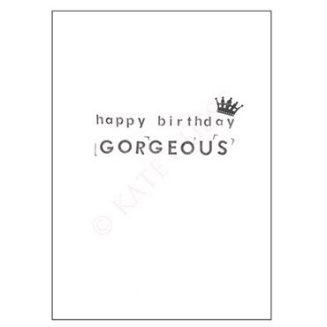 Kate Guest Happy Birthday Gorgeous Card
