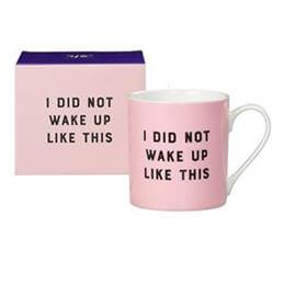 Yes Studio Pink Mug; 'I Did Not Wake Up Like This'